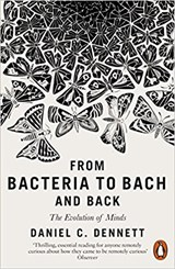 From Bacteria to Bach and Back | DanielC Dennett |