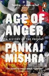 Age of anger   Pankaj Mishra  