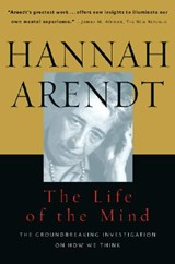 The Life of the Mind | Arendt Hannah Arendt |