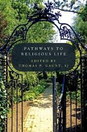 Pathways to Religious Life