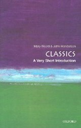 Classics: A Very Short Introduction | John Henderson ; Mary Beard |
