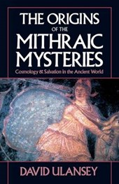 Origins of the Mithraic Mysteries