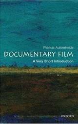 Documentary Film: A Very Short Introduction   Patricia Aufderheide  