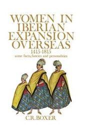 Women in Iberian Expansion Overseas, 1415-1815