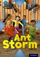 Project X Origins: Brown Book Band, Oxford Level 11: Conflict: Ant Storm