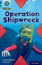 Project X Origins: Dark Blue Book Band, Oxford Level 16: Hidden Depths: Operation Shipwreck