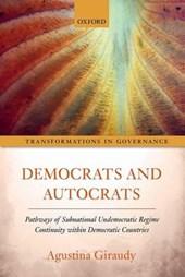 Democrats and Autocrats
