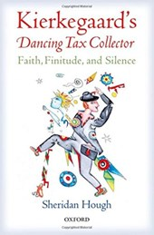 Kierkegaard's Dancing Tax Collector