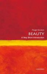 Beauty: A Very Short Introduction | Scruton, Roger (research Professor, Institute for the Psychological Sciences, Arlington, Virginia) |