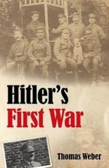 Hitler's First War | Thomas Weber |