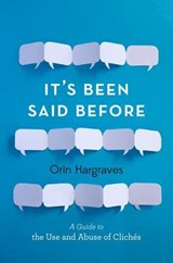 It's Been Said Before | Orin Hargraves | 9780199315734