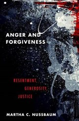 Anger and Forgiveness | Martha C. Nussbaum |