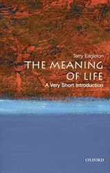 The Meaning of Life: A Very Short Introduction | Terry Eagleton |