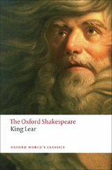 The History of King Lear: The Oxford Shakespeare | William Shakespeare |