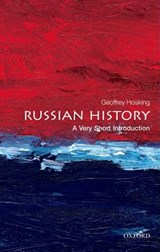 Russian History: A Very Short Introduction | Hosking, Geoffrey (emeritus Professor of Russian History, University College London) |