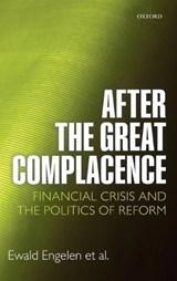 Engelen, E: After the Great Complacence | Ewald Engelen |