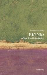 Keynes: A Very Short Introduction | Robert (emeritus Professor of Political Economy at the University of Warwick) Skidelsky |
