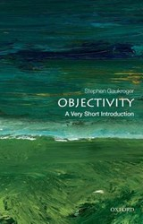Objectivity: A Very Short Introduction | Stephen Gaukroger |