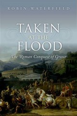 Taken at the Flood | Robin (writer and translator) Waterfield |