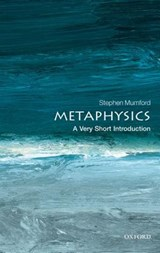 Metaphysics: A Very Short Introduction | University of Nottingham) Mumford Stephen (department Of Philosophy |
