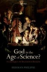 God in the Age of Science?   Philipse, Herman (university of Utrecht, The Netherlands)  