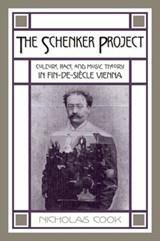 The Schenker Project | Cook, Nicholas (Prof. of Music, Prof. of Music, University of Cambridge) |