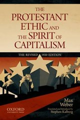 The Protestant Ethic and the Spirit of Capitalism by Max Weber | Max Weber ; Stephen Kalberg |