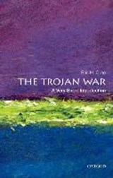 The Trojan War: A Very Short Introduction | Eric H. (chair And Professor Of Classical And Near Eastern Languages And Civilizations, Chair and Professor of Classical and Near Eastern Languages and Civilizations, George Washington University) Cline |