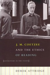 J.M.Coetzee and the Ethics of Reading