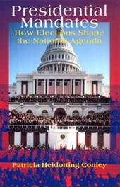 Presidential Mandates - How Elections Shape the National Agenda