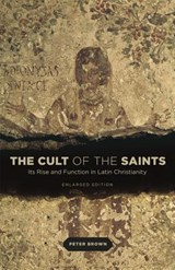 Cult of the saints   Peter Brown  