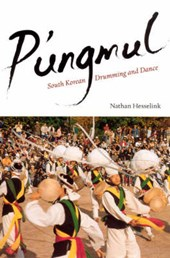 P'ungmul - South Korean Drumming and Dance