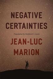 Negative certainties