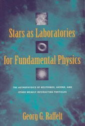 Stars as Laboratories for Fundamental Physics