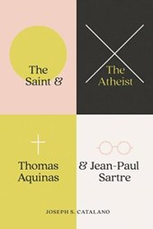 The Saint and the Atheist