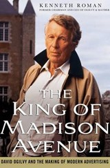 The King of Madison Avenue | Kenneth Roman |
