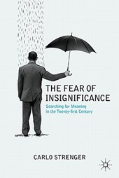 The Fear of Insignificance