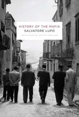 History of the Mafia | Salvatore Lupo |