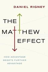 The Matthew Effect | Daniel Rigney |