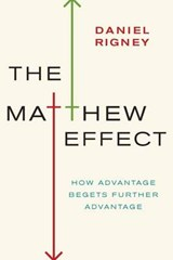 The Matthew Effect | Daniel Rigney |