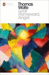 Look homeward, angel | Thomas Wolfe |
