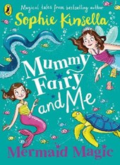Mummy fairy and me (03): mermaid magic