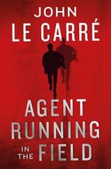 Agent running in the field | John Le Carré | 9780241401217