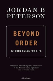 Beyond order: more 12 rules of life