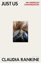Just Us | Claudia Rankine |