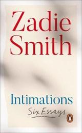 Intimations | Zadie Smith |