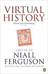 Virtual History   Niall Ferguson  