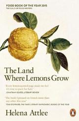 The Land Where Lemons Grow | Helena Attlee |