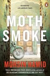 Moth Smoke | Mohsin Hamid |