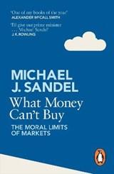 What Money Can't Buy   Michael Sandel  